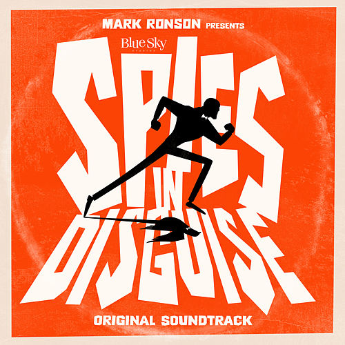 Mark Ronson Presents The Music Of 'Spies In Disguise' by Various Artists