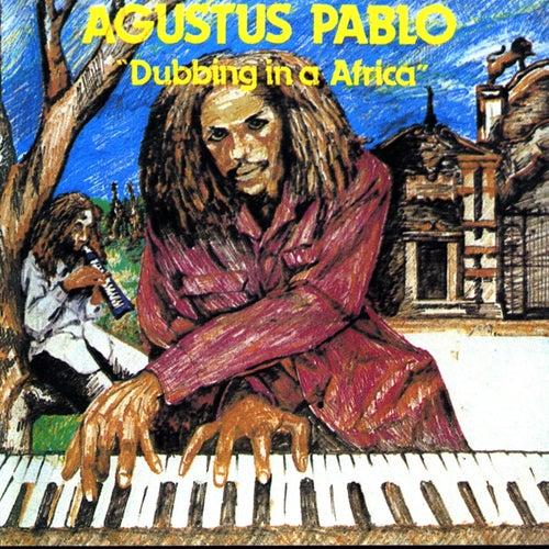 Dubbing in Africa von Augustus Pablo