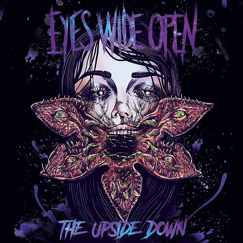 The Upside Down (Deluxe Edition) by eyeswideOpen