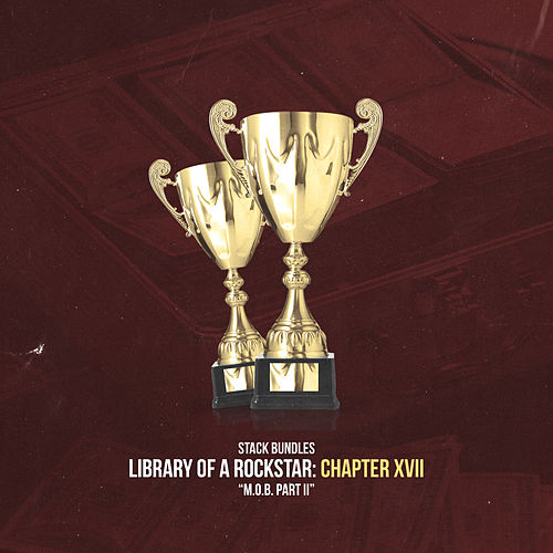 Library of a Rockstar: Chapter 17 - M.O.B. Pt. 2 de Stack Bundles