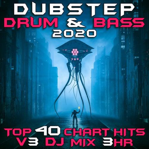 Dubstep Drum & Bass 2020 Top 40 Chart Hits, Vol. 3 (DJ Mix 3Hr) de Dubstep Spook