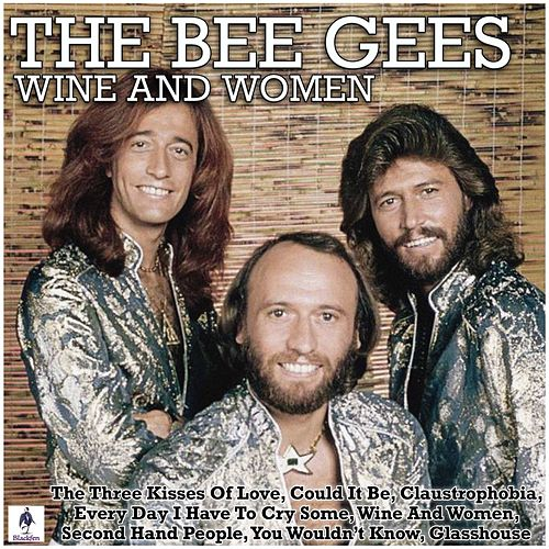 Wine and Women de Bee Gees