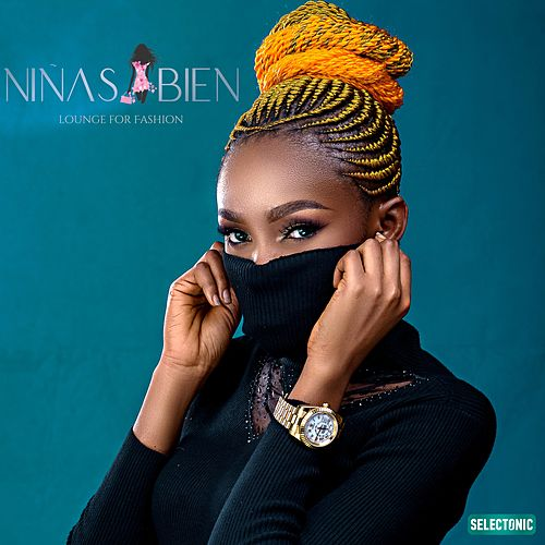 Niñas Bien: Lounge for Fashion by Various Artists