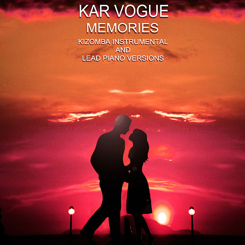 Memories (Kizomba Instrumental Versions) von Kar Vogue