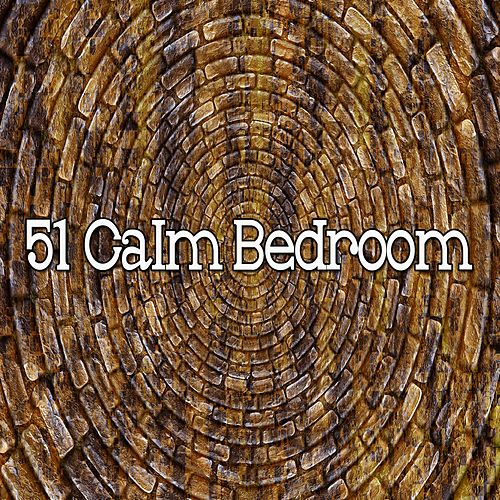 51 Calm Bedroom by Relaxing Music Therapy