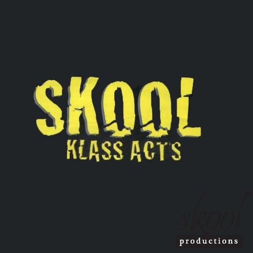 Skool 'Klass Acts' by Various Artists