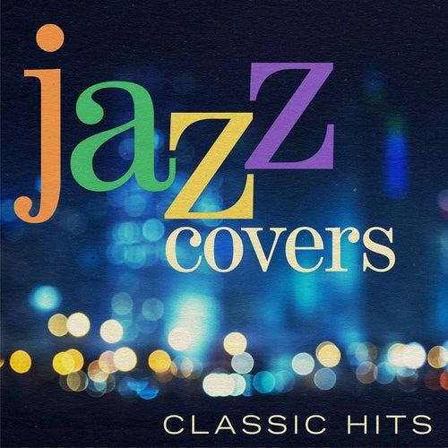 Jazz Covers: Classic Hits de Various Artists