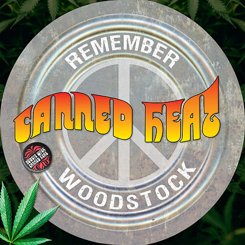 Remember Woodstock (Remastered) di Canned Heat