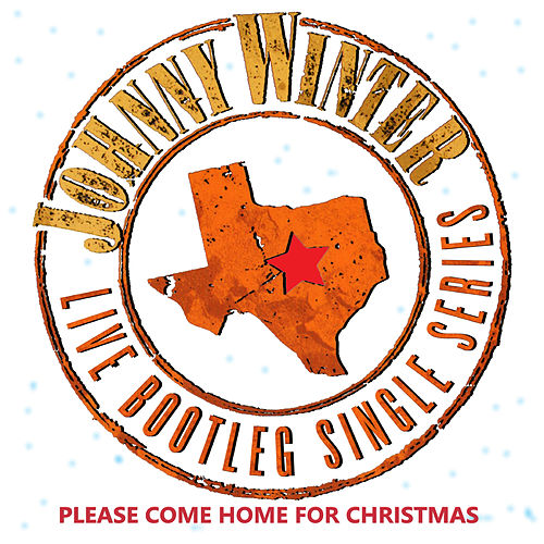 Please Come Home for Christmas (Remastered) de Johnny Winter