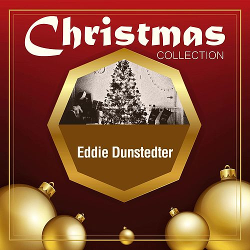 Christmas Collection de Eddie Dunstedter