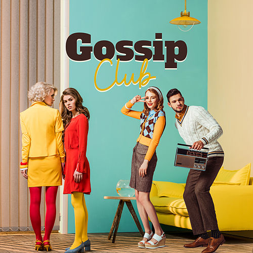 Gossip Club by Various Artists