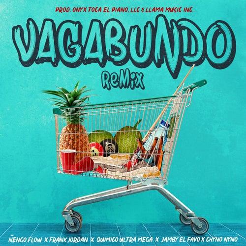 Vagabundo (Remix) by Ñengo Flow