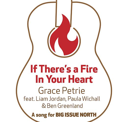 If There's a Fire in Your Heart by Grace Petrie