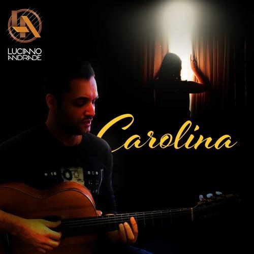 Carolina by Luciano Andrade