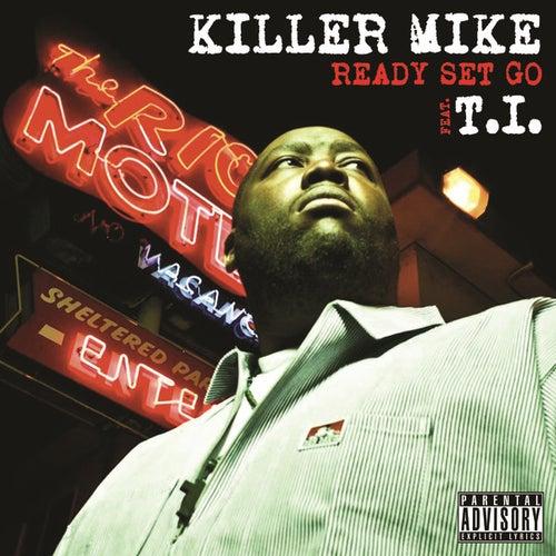 Ready Set Go de Killer Mike