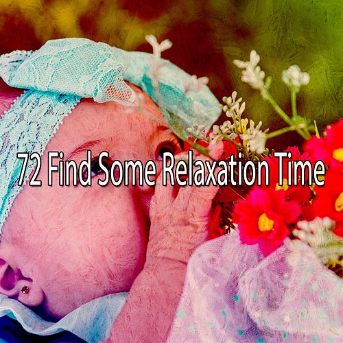 72 Find Some Relaxation Time de Smart Baby Lullaby