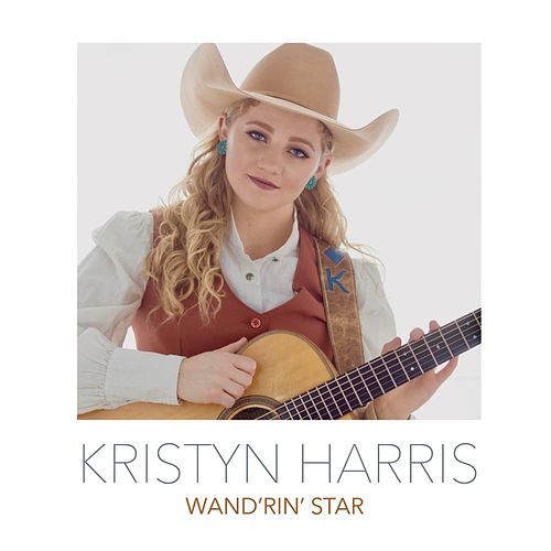 Wand'rin' Star by Kristyn Harris