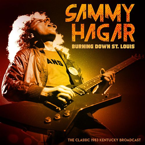 Burnin' Down St Louis de Sammy Hagar