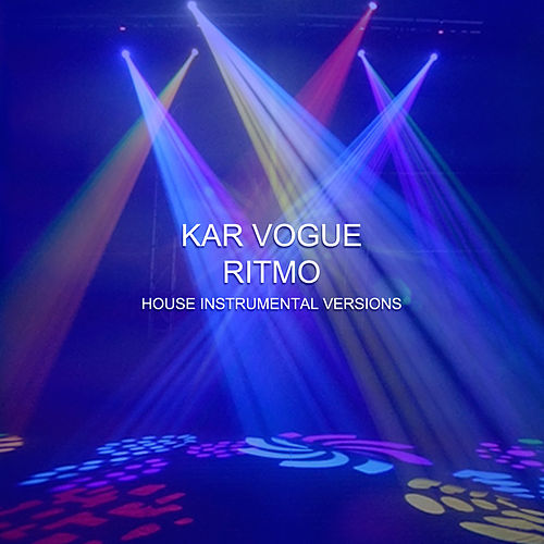 Ritmo (House Instrumental Versions) de Kar Vogue