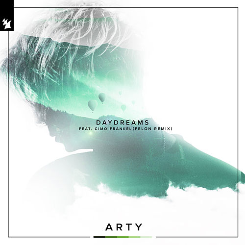 Daydreams (Felon Remix) by Arty