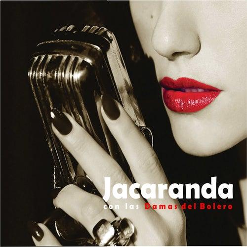 Jacaranda Con las Damas del Bolero von Jacaranda