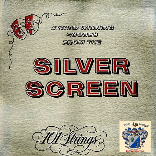 From the Silver Screen by 101 Strings Orchestra