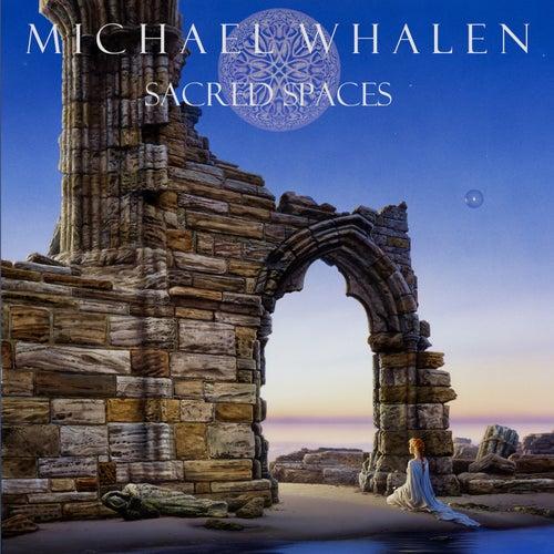 Sacred Spaces de Michael Whalen
