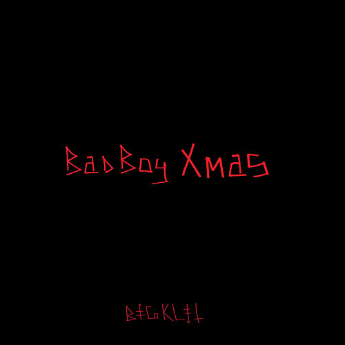 Bad Boy Xmas by Big Klit