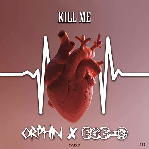 Kill Me de Orphin