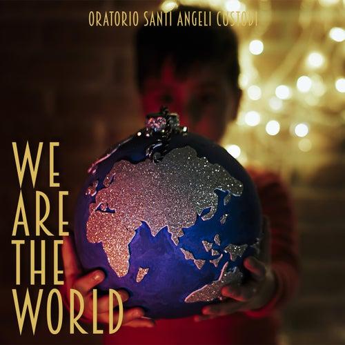 We Are The World by Oratorio Santi Angeli Custodi