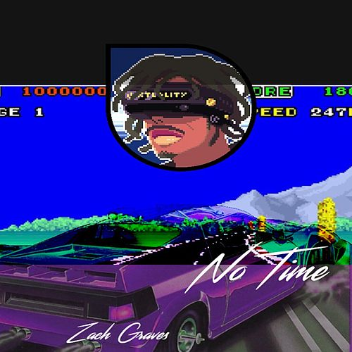 No Time de Zach Graves