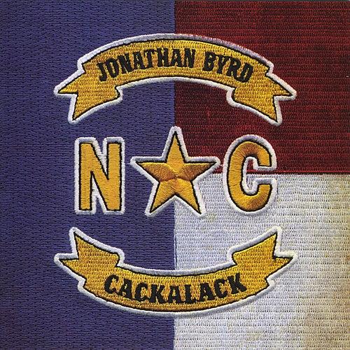 Cackalack by Jonathan Byrd