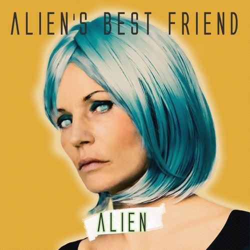 Alien by Alien's Best Friend