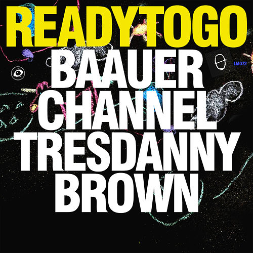 Ready To Go by Baauer