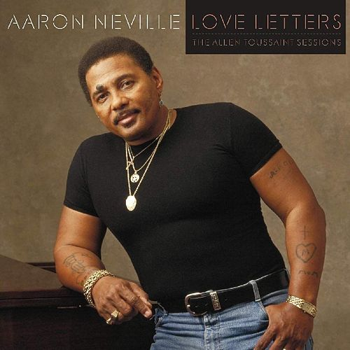 Love Letters: The Allen Toussaint Sessions by Aaron Neville