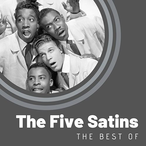 The Best of The Five Satins by The Five Satins