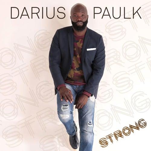 Strong by Darius Paulk