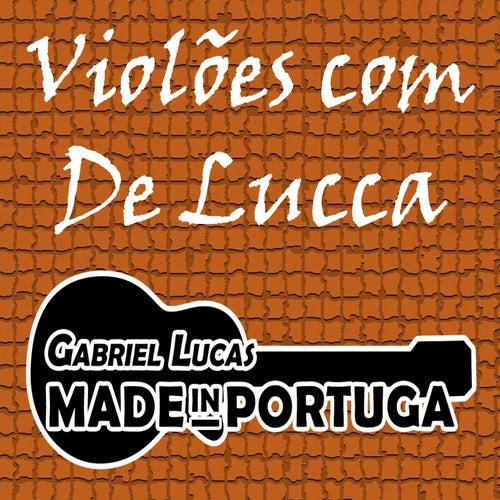 Violões Com de Lucca de Gabriel Lucas MADE in PORTUGA
