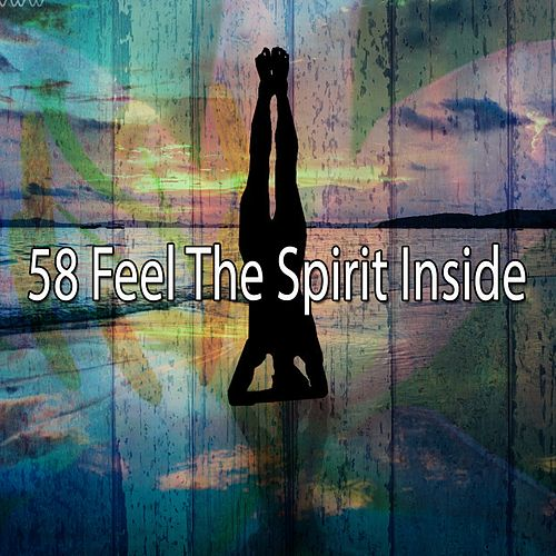 58 Feel the Spirit Inside de Zen Meditate