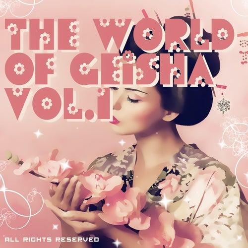 The World Of Geisha, Vol. 1 von Various Artists