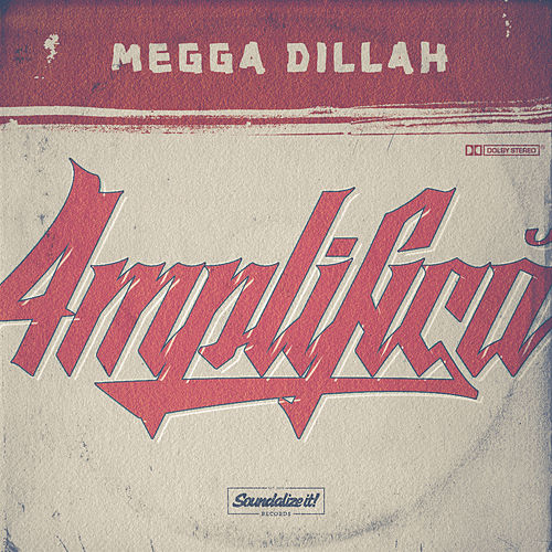 Amplifica by Megga Dillah
