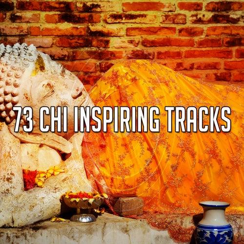 73 Chi Inspiring Tracks von Entspannungsmusik