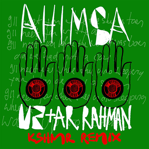 Ahimsa (KSHMR Remix) by U2