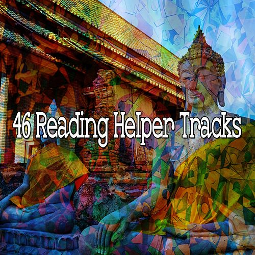 46 Reading Helper Tracks von Lullabies for Deep Meditation