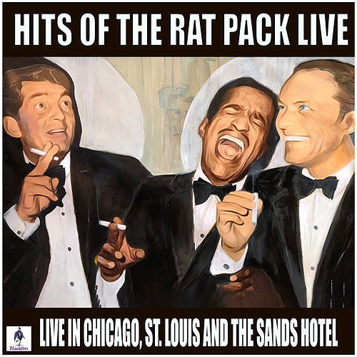 Hits of The Rat Pack Live (Live) by Ratpack