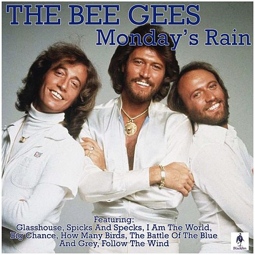 Monday's Rain de Bee Gees