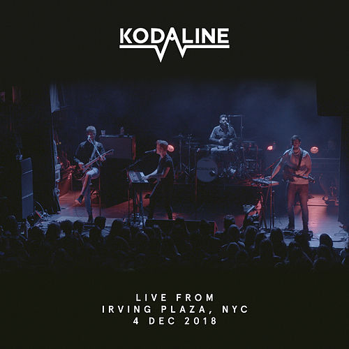 Live from Irving Plaza, NYC, 4 Dec 2018 by Kodaline