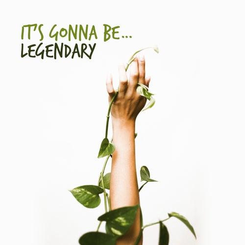 It's Gonna Be… Legendary de Various Artists