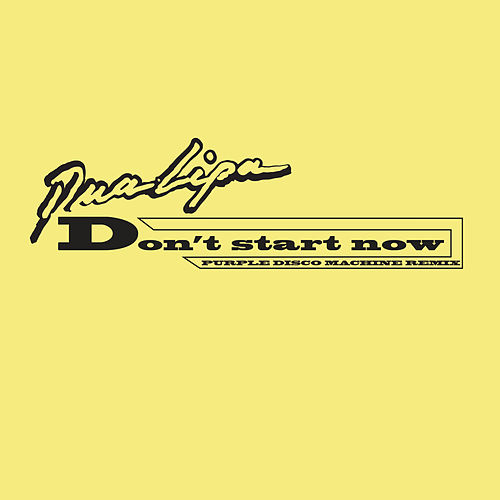 Don't Start Now (Purple Disco Machine Remix) by Dua Lipa