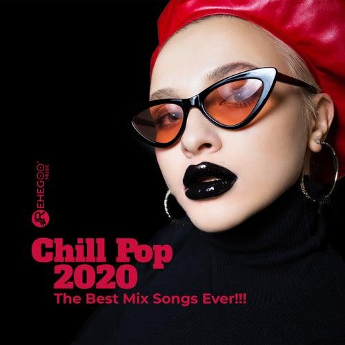 Chill Pop 2020 - The Best Mix Songs Ever!!! de Various Artists